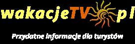 Wakacje TV Polska - Multimedialny przewodnik turysty